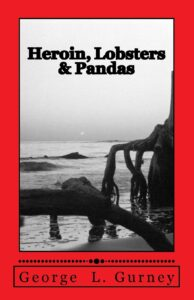 Book Cover: Heroin, Lobsters and Pandas