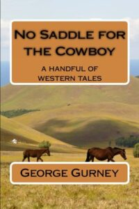 Book Cover: No Saddle for the Cowboy